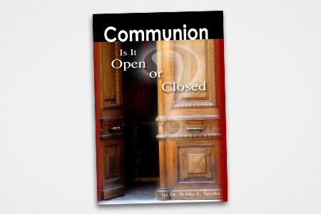 Communion, Is it Open or Closed?
