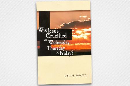 Which Day Did Jesus Die?